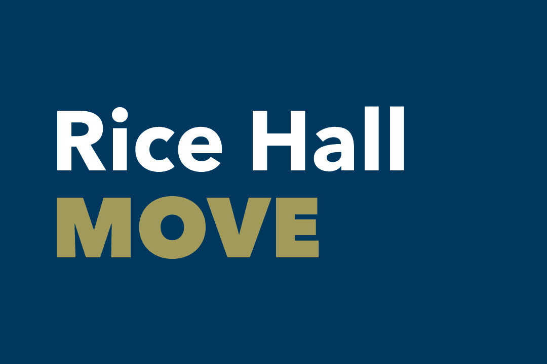 Rice Hall Office Move