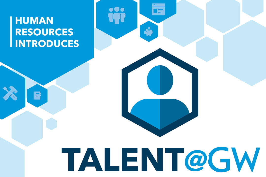 Human Resources Introduces: Talent@GW