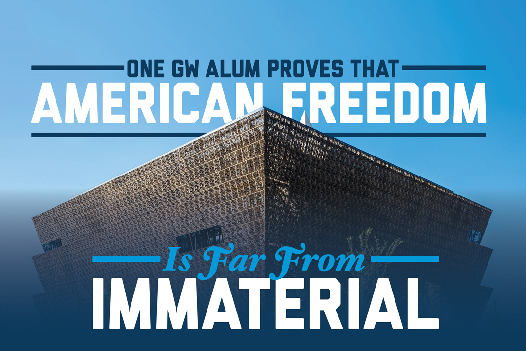 One GW Alum Proves That American Freedom is Far From Immaterial