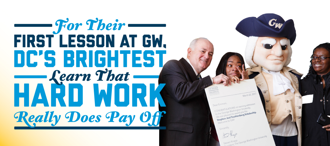 for their first lesson at GW, DC's brightest learn hard work really does pay off